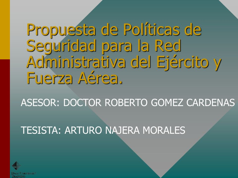 Propuesta de Políticas de Seguridad para la Red Administrativa del Ejército y Fuerza Aérea.