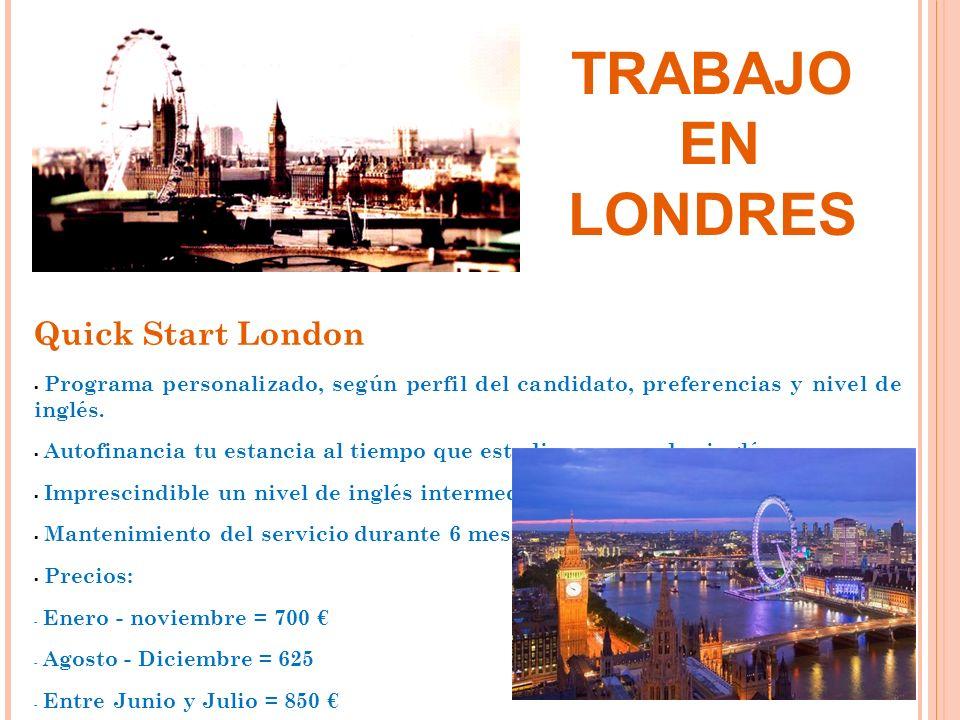 TRABAJO EN LONDRES Quick Start London
