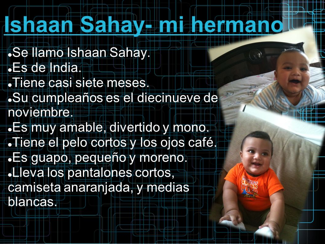 Ishaan Sahay- mi hermano