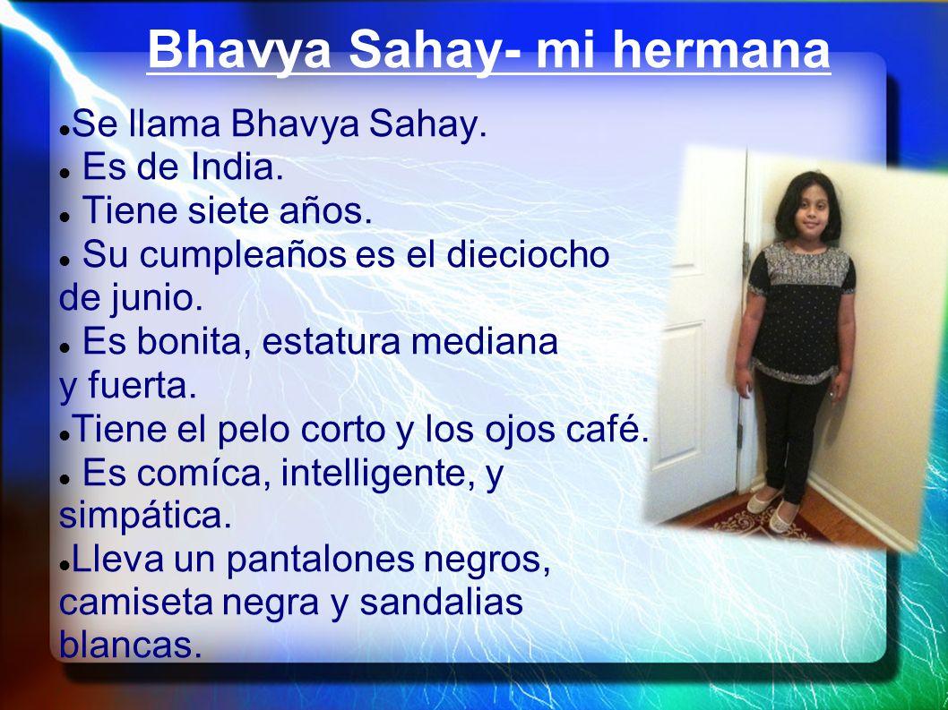 Bhavya Sahay- mi hermana
