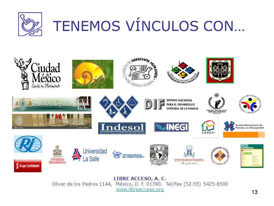 TENEMOS VÍNCULOS CON… 13 LIBRE ACCESO, A. C.
