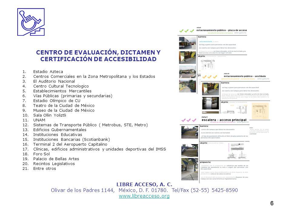 CENTRO DE EVALUACIÓN, DICTAMEN Y CERTIFICACIÓN DE ACCESIBILIDAD