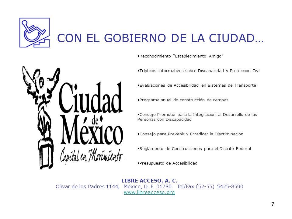 CON EL GOBIERNO DE LA CIUDAD…