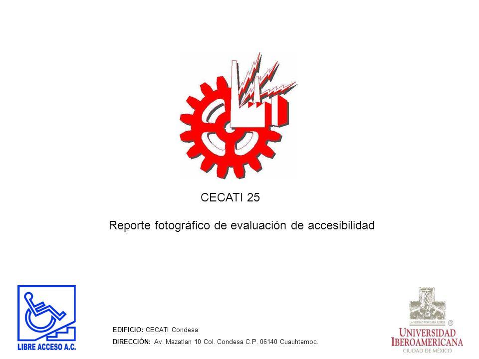 Reporte fotográfico de evaluación de accesibilidad