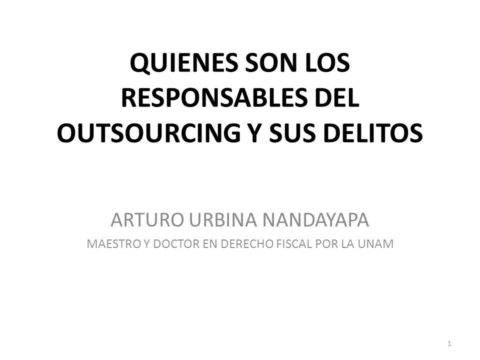 QUIENES SON LOS RESPONSABLES DEL OUTSOURCING Y SUS DELITOS