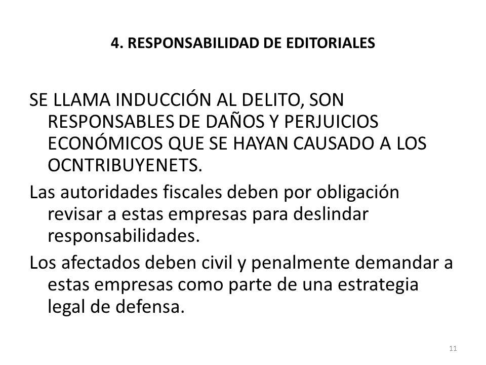 4. RESPONSABILIDAD DE EDITORIALES
