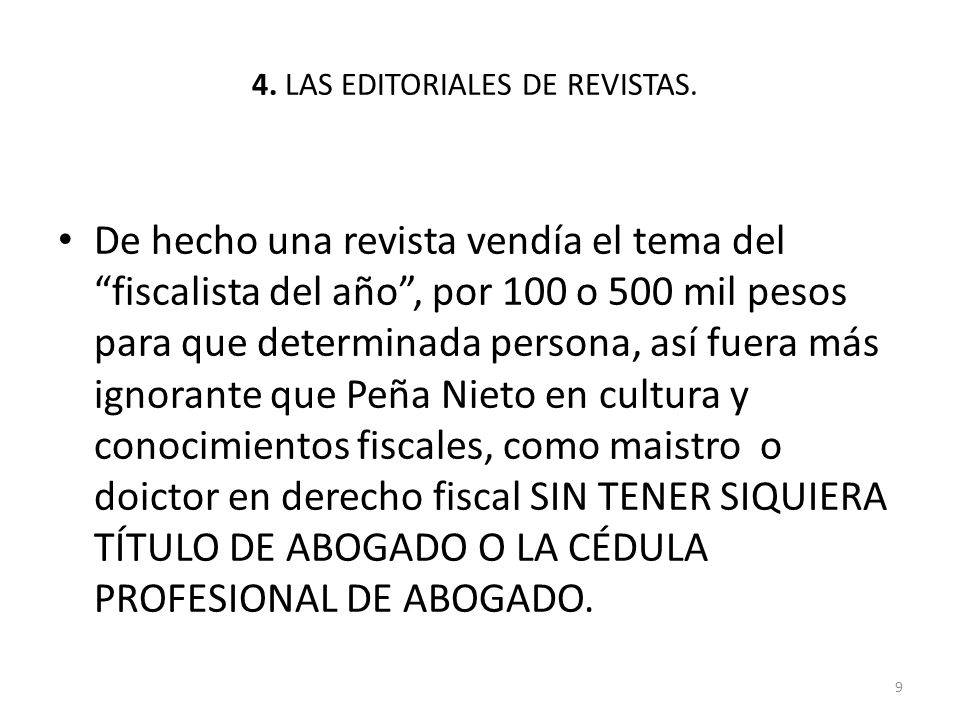 4. LAS EDITORIALES DE REVISTAS.