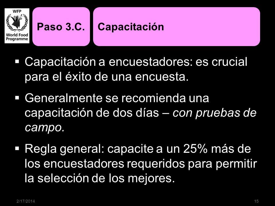 Paso 3.C. Capacitación. Capacitación a encuestadores: es crucial para el éxito de una encuesta.