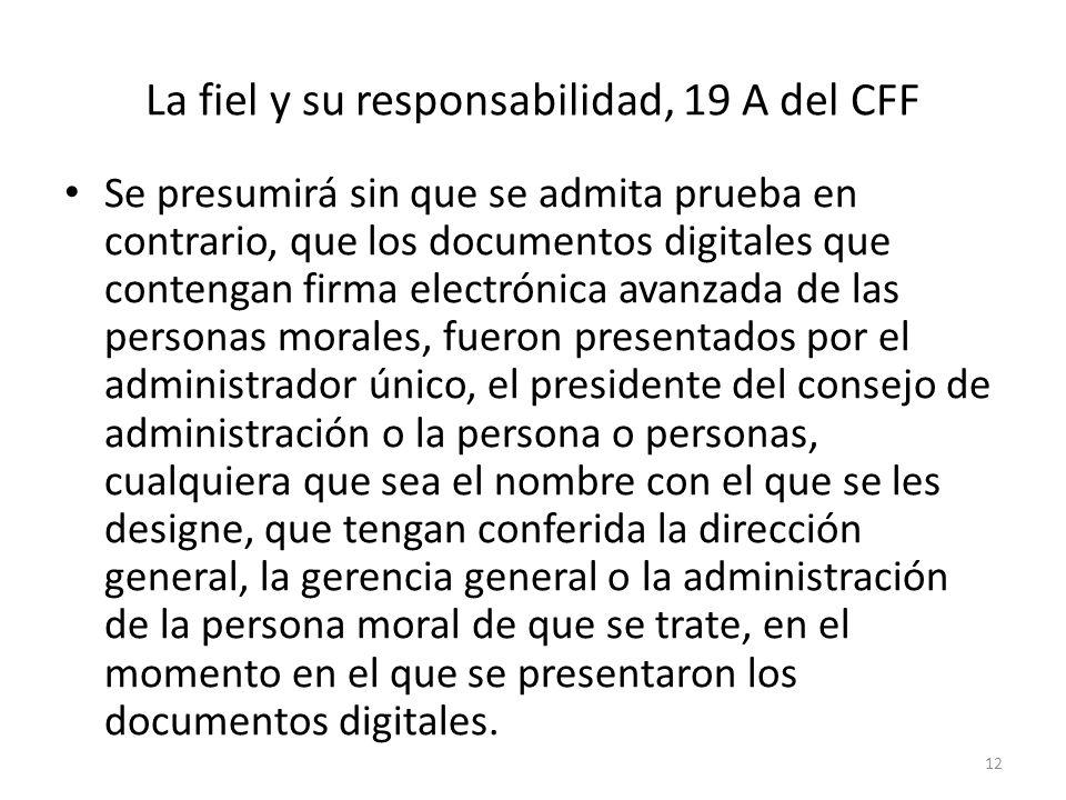La fiel y su responsabilidad, 19 A del CFF