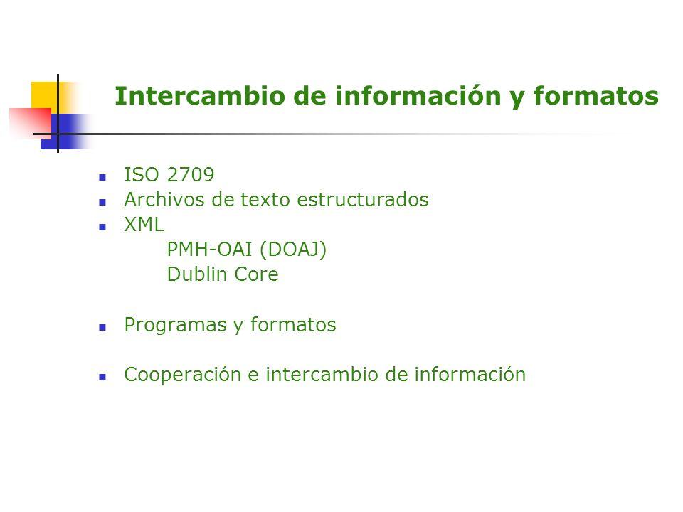 Intercambio de información y formatos