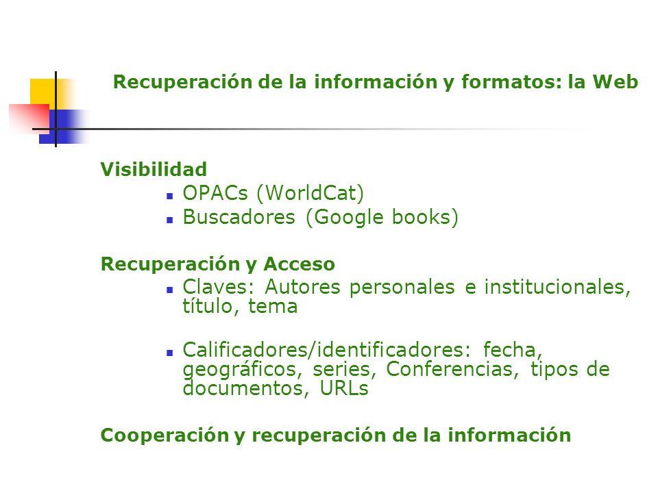 Recuperación de la información y formatos: la Web