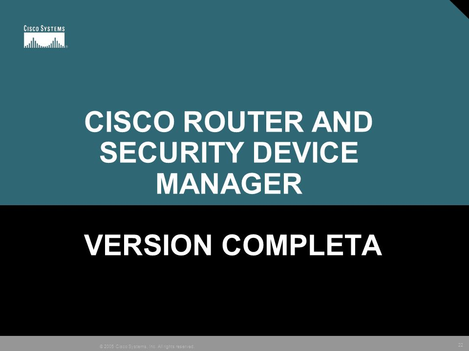 CISCO ROUTER AND SECURITY DEVICE MANAGER VERSION COMPLETA