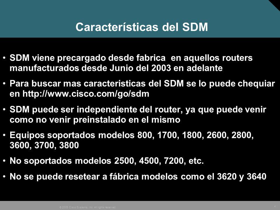 Características del SDM