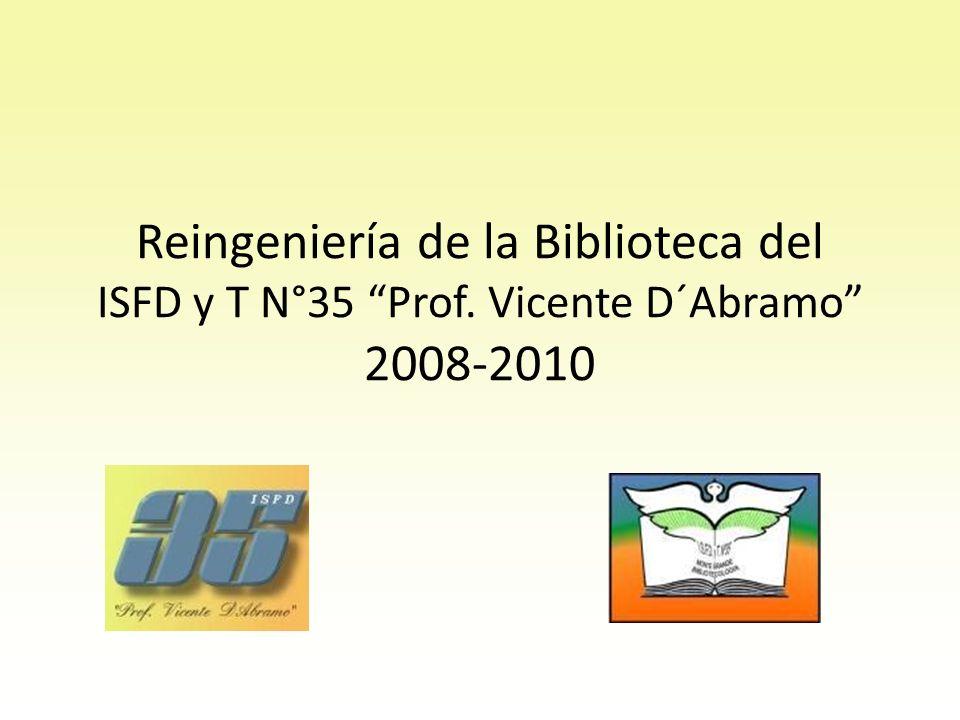 Reingeniería de la Biblioteca del ISFD y T N°35 Prof