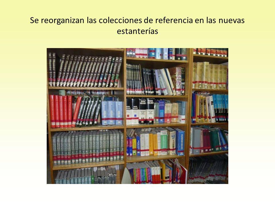 Se reorganizan las colecciones de referencia en las nuevas estanterías
