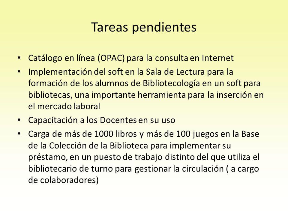 Tareas pendientes Catálogo en línea (OPAC) para la consulta en Internet.