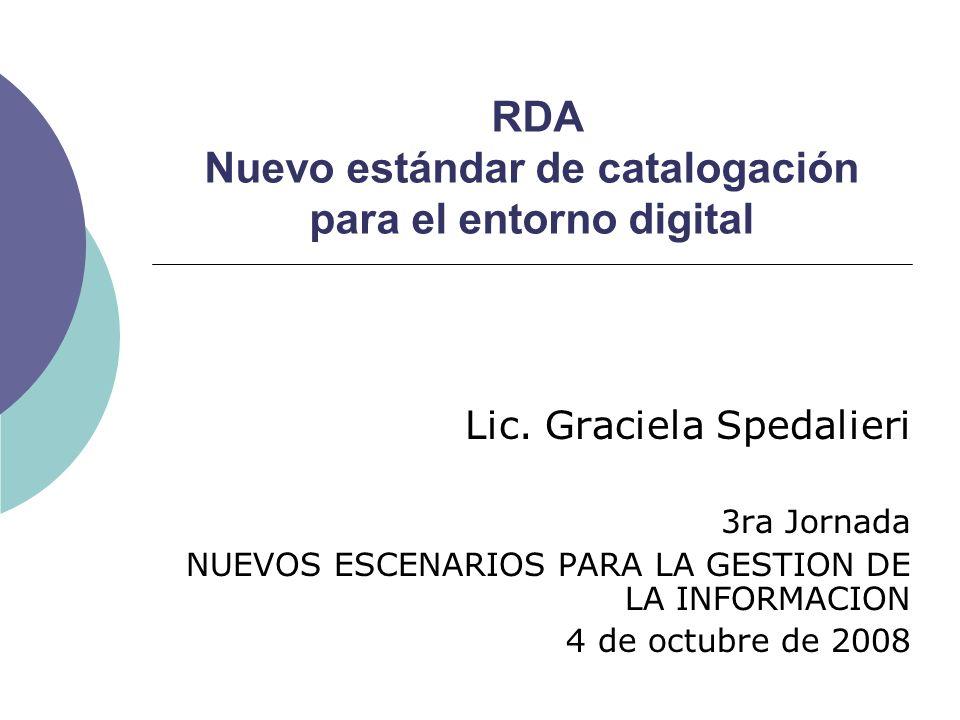 RDA Nuevo estándar de catalogación para el entorno digital