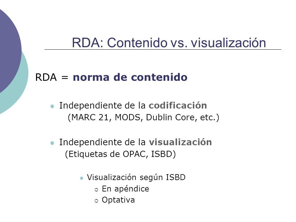 RDA: Contenido vs. visualización