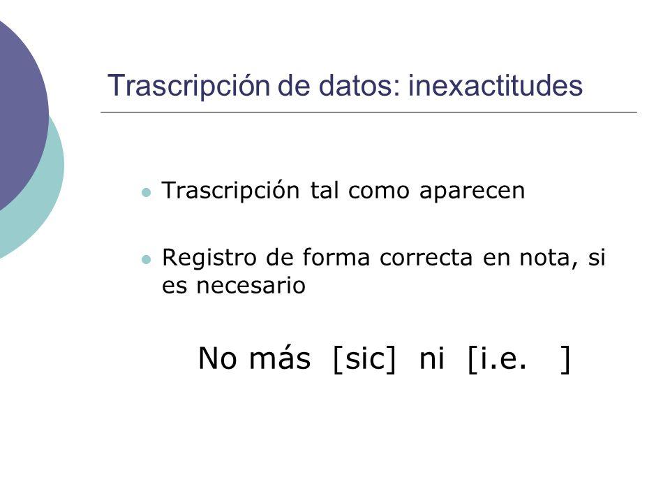 Trascripción de datos: inexactitudes