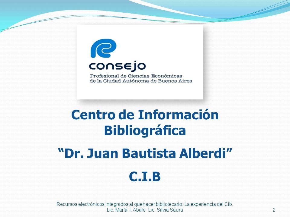 Centro de Información Bibliográfica Dr. Juan Bautista Alberdi