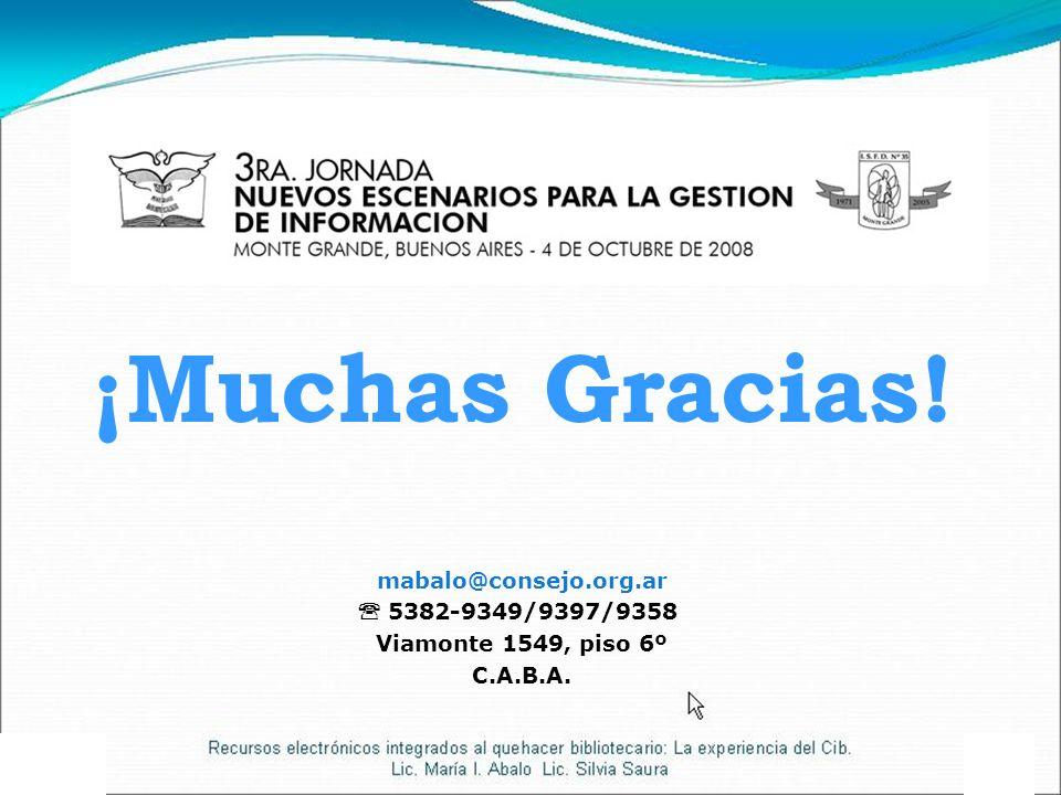 ¡Muchas Gracias! mabalo@consejo.org.ar  5382-9349/9397/9358
