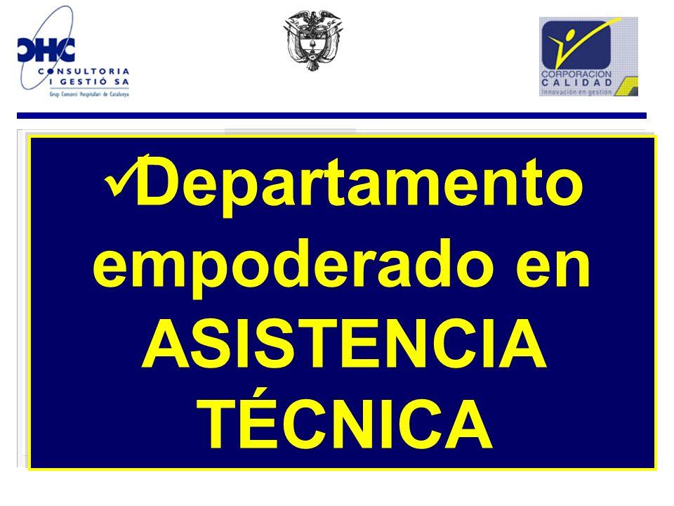 Departamento empoderado en ASISTENCIA TÉCNICA