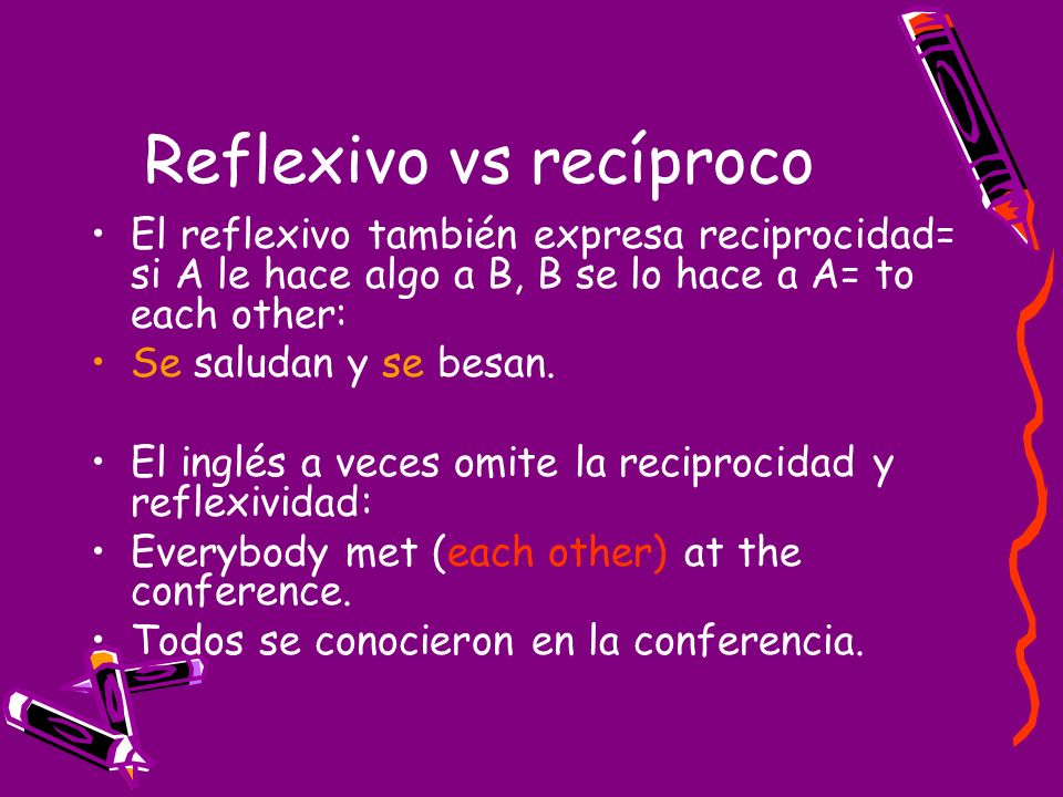Reflexivo vs recíproco