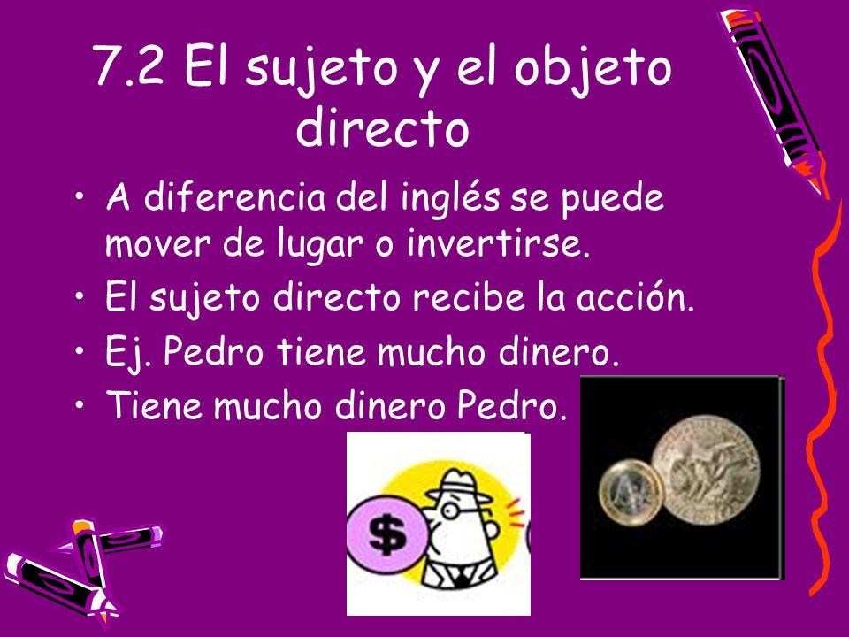 7.2 El sujeto y el objeto directo