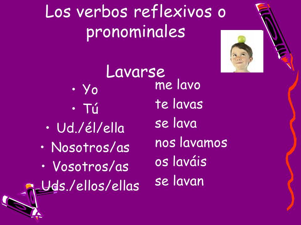 Los verbos reflexivos o pronominales Lavarse