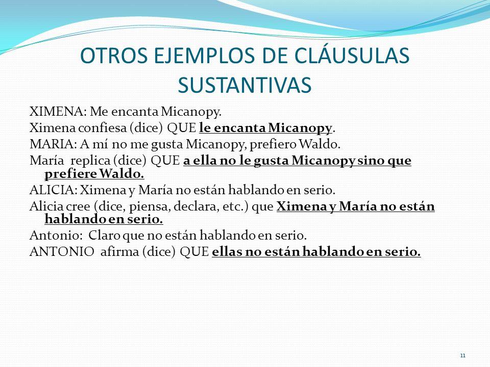 OTROS EJEMPLOS DE CLÁUSULAS SUSTANTIVAS