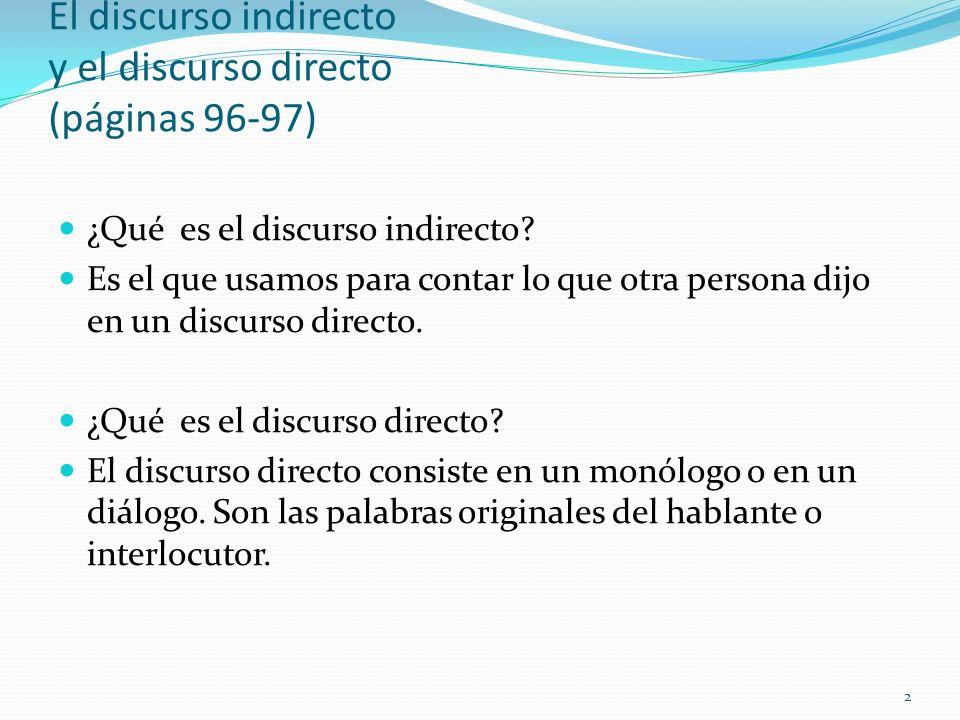 El discurso indirecto y el discurso directo (páginas 96-97)