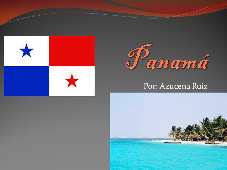 Panamá Por: Azucena Ruiz