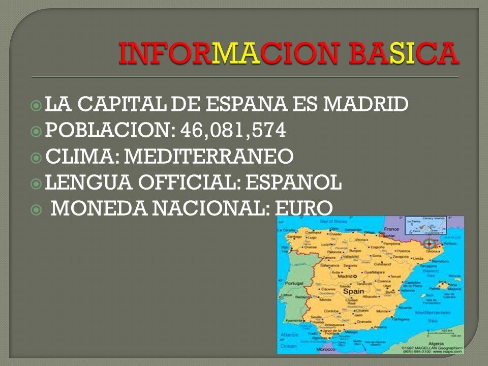 INFORMACION BASICA LA CAPITAL DE ESPANA ES MADRID