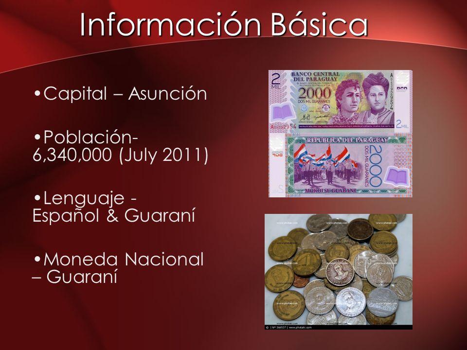 Información Básica Capital – Asunción Población-6,340,000 (July 2011)