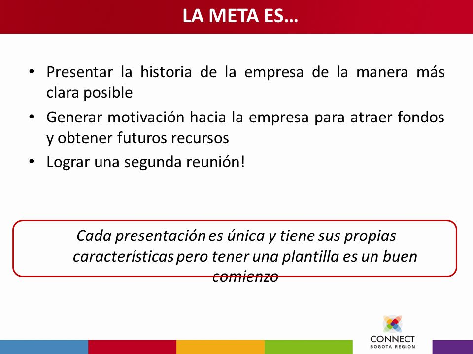 LA META ES… Presentar la historia de la empresa de la manera más clara posible.