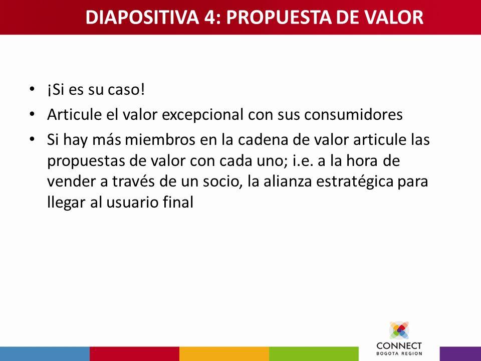 DIAPOSITIVA 4: PROPUESTA DE VALOR