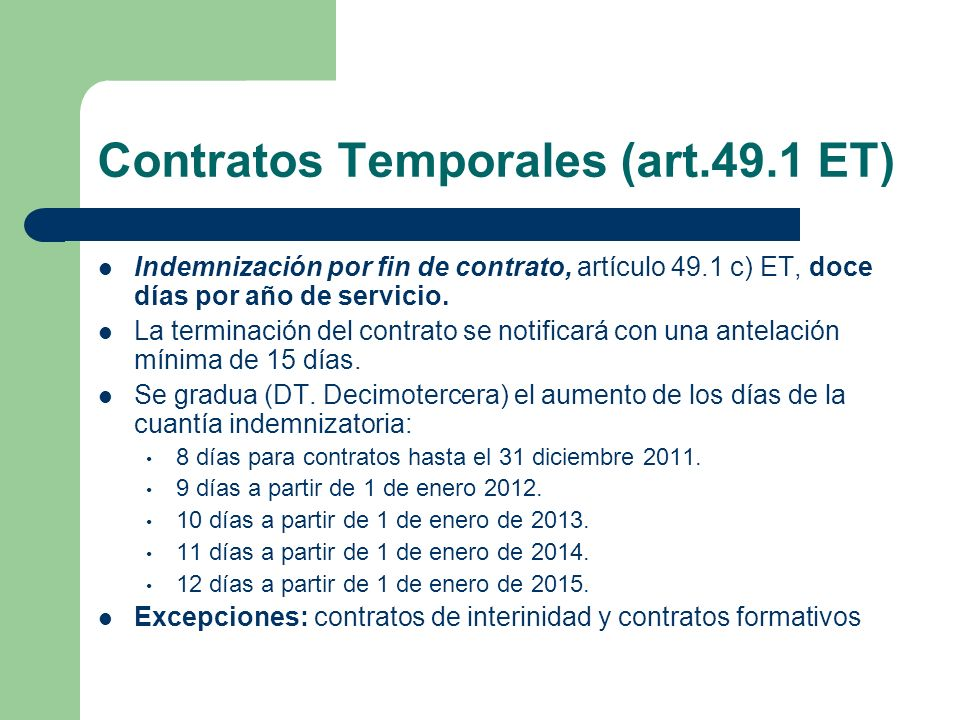 Contratos Temporales (art.49.1 ET)