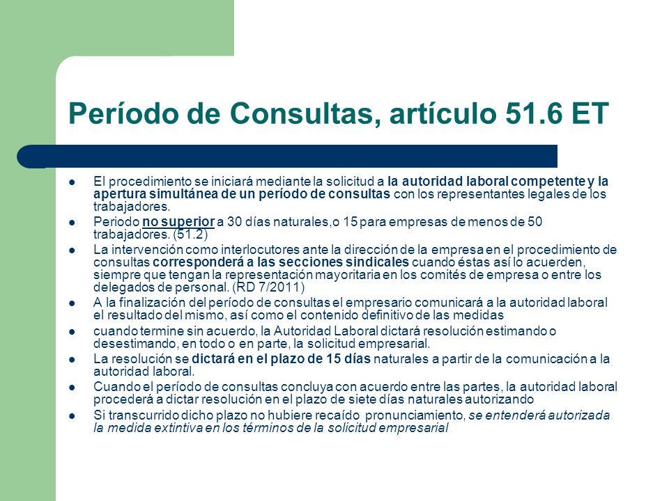Período de Consultas, artículo 51.6 ET