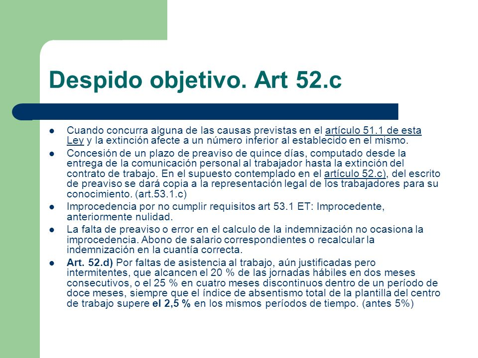 Despido objetivo. Art 52.c
