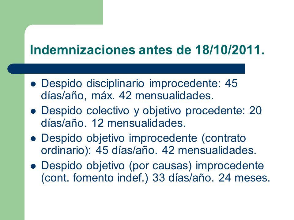 Indemnizaciones antes de 18/10/2011.