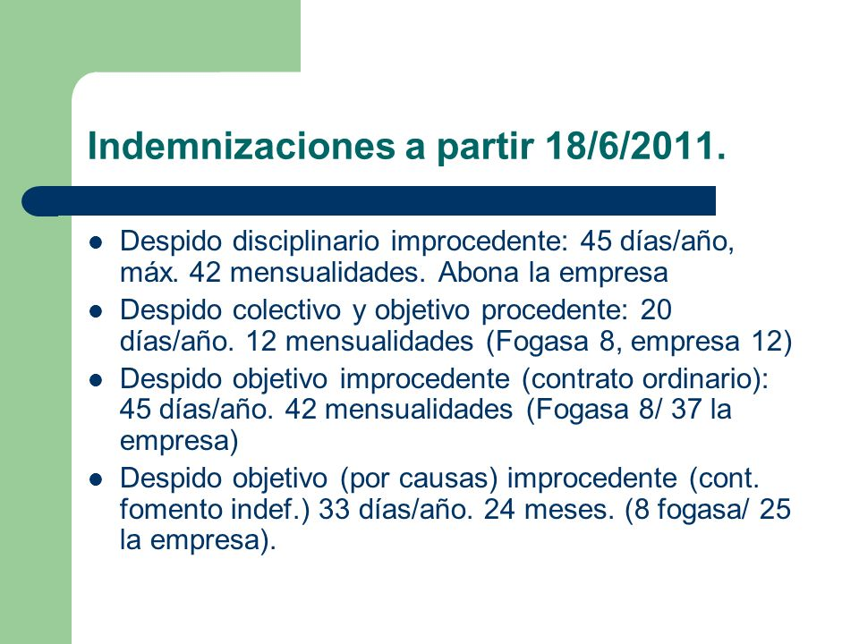 Indemnizaciones a partir 18/6/2011.