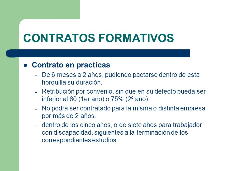 CONTRATOS FORMATIVOS Contrato en practicas
