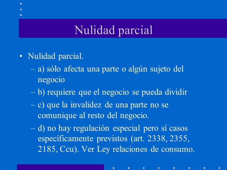 Nulidad parcial Nulidad parcial.