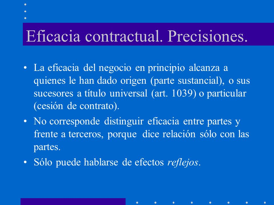 Eficacia contractual. Precisiones.