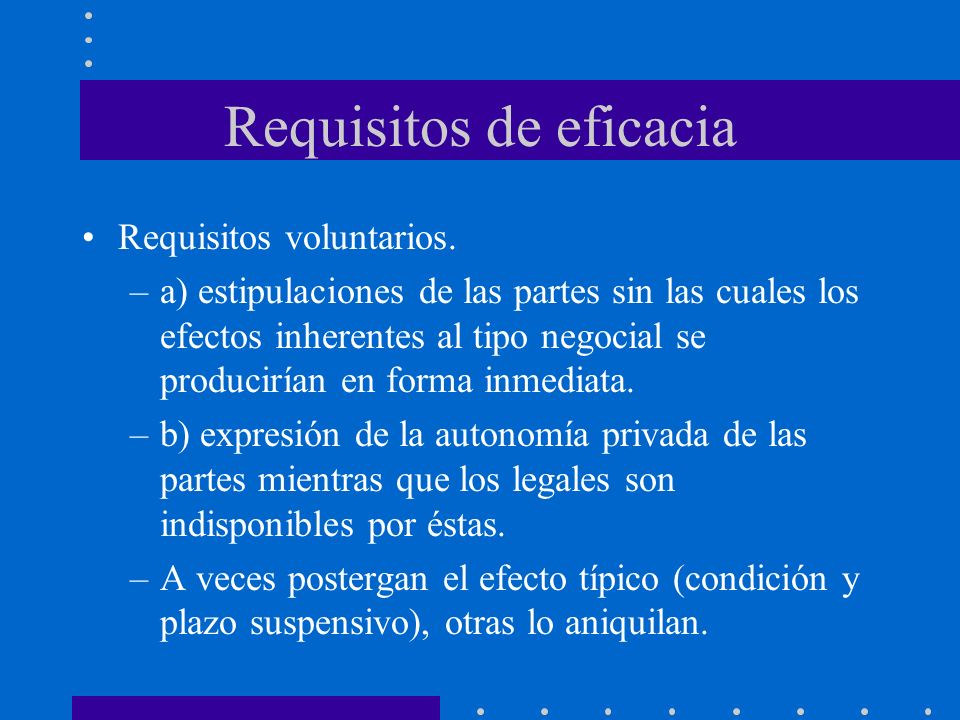 Requisitos de eficacia