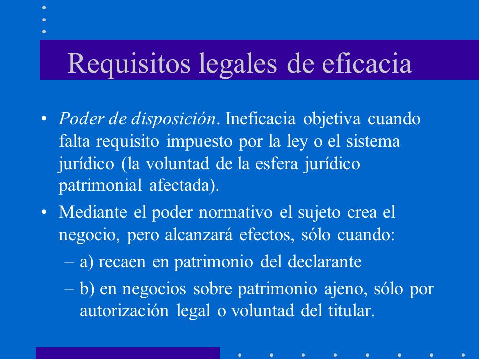 Requisitos legales de eficacia