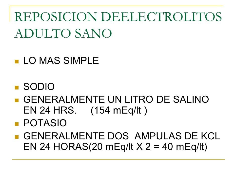 REPOSICION DEELECTROLITOS ADULTO SANO