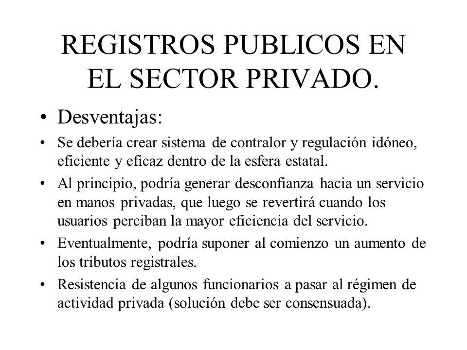 REGISTROS PUBLICOS EN EL SECTOR PRIVADO.