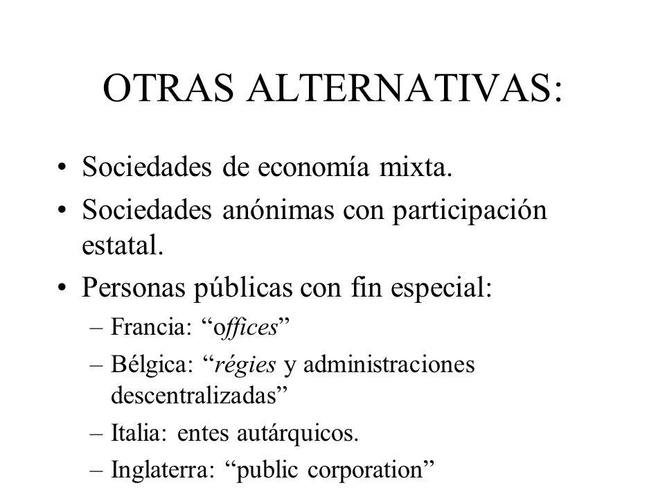 OTRAS ALTERNATIVAS: Sociedades de economía mixta.