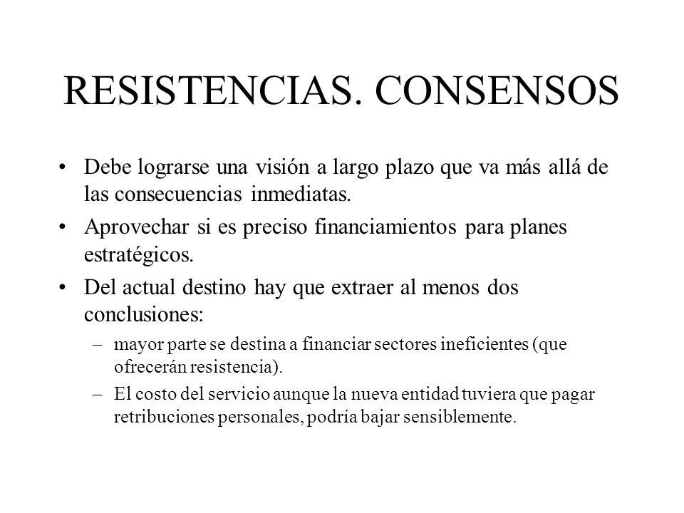 RESISTENCIAS. CONSENSOS